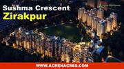2/3/4 Bhk Flat/Apartment for Sale in Sushma Crescent Zirakpur