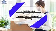 5 Qualities of a Professional Cross-Country Moving Company