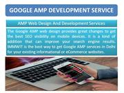 The Advantage of Google Accelerated Mobile Page (AMP)
