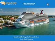 Great Deals for Royal Caribbean Cruises - Deck Chair Cruising