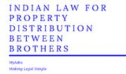 indian law for property distribution between brothers