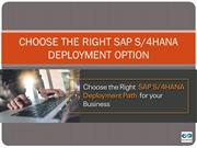 Choose the Right SAP S/4HANA Deployment Option