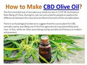 How to Make CBD Olive Oil?