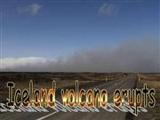 Iceland volcano erupts...!