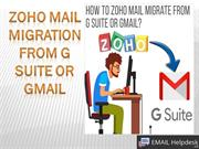 Zoho Mail Migration from G Suite or Gmail.