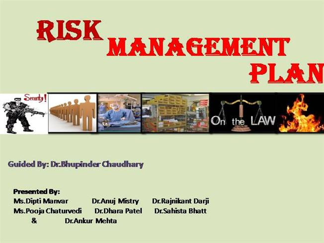 Hospital Risk Management Plan By Mhm |Authorstream