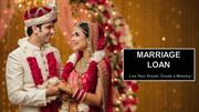 Plan Your Dream Wedding with Marriage Loan