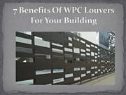 7 Benefits Of WPC Louvers For Your Building
