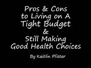 Pros and Cons of Living on a Budget....
