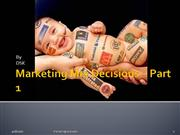 Marketing Mix Decisions � Part 1