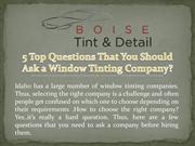 5 Top questions That You Should Ask a Window Tinting Company