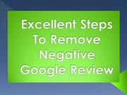 Excellent Steps To Remove Negative Google Review