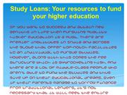 Study loans - Your resources to fund your higher education