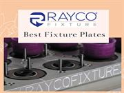 Full fill the industrial need with the Best Fixture plates