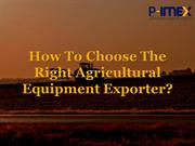 How To Choose The Right Agricultural Equipment Exporter?