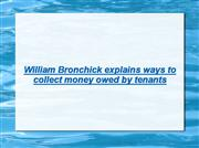 William Bronchick Review