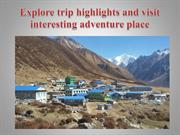 Explore trip highlights and visit interesting adventure place