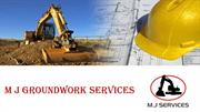 Get Best Groundwork Services with M J Groundworks Services