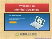 Member Streaming | Live Video Streaming for Your Organization