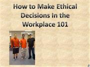 Ethical Decision Making Team 8 #11
