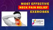 Most Effective Neck Pain Relief Exercises- HealthCare atHOME