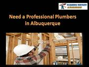 Need a Professional Plumbers in Albuquerque