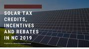 Solar Tax Credits, Incentives and Rebates in NC 2019