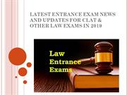 LATEST ENTRANCE EXAM NEWS & UPDATES FOR CLAT & OTHER LAW EXAMS IN 2019