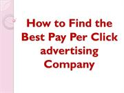 How to Find the Best Pay Per Click advertising Company