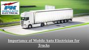 Importance of Mobile Auto Electrician for Trucks