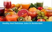 Healthy And Delicious Juice In Amsterdam