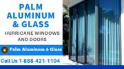 Palm Aluminum & Glass - Hurricane Protection Doors And Windows Delray