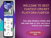 Welcome to best fantasy cricket App fabpick