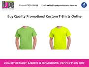 Buy Quality Promotional Custom T-Shirts Online