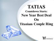 TATIAS Countdown Starts: New Year Best Deal On Titanium Couple Ring