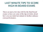 Last Minute tips to prepare for board exams