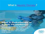 What is Aquatic Therapy