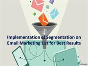 Implementation of Segmentation on Email Marketing List for Best Result