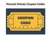 Prevent Money Coupon Codes