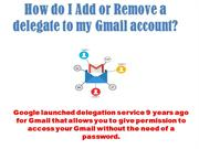 Add or Remove a delegate to my Gmail account