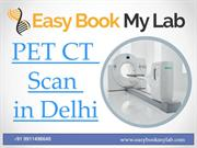 PET CT Scan in Delhi
