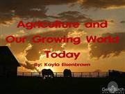 Agriculture and our growing world today