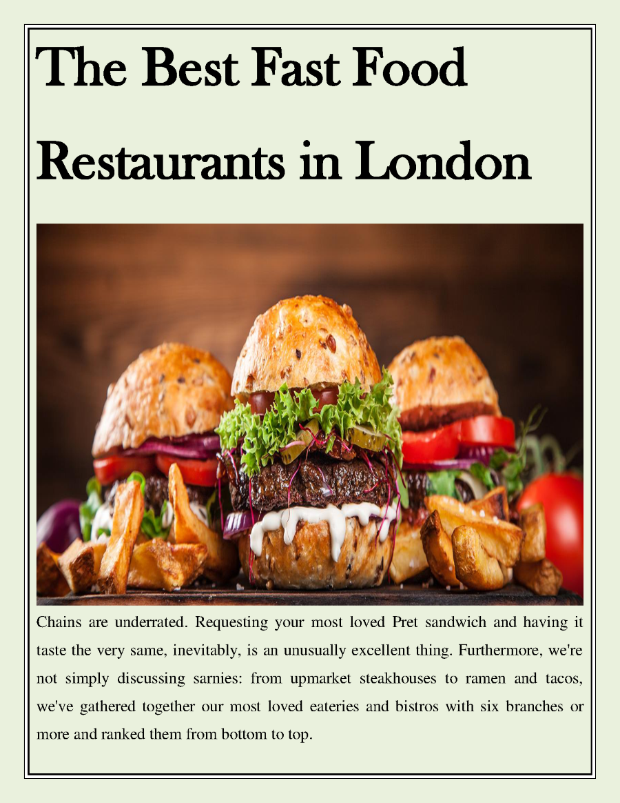 The Best Fast Food Restaurants In London Authorstream