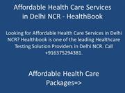 Affordable Health Care Services in Delhi NCR