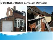 EPDM Rubber Roofing Services in Warrington