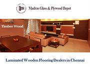 Laminated Wooden Flooring Dealers in Chennai
