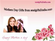 Mothers Day Gifts India