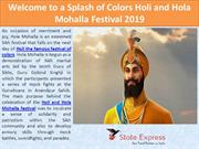 Welcome to a Splash of Colors Holi and Hola Mohalla Festival 2019