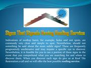 Signs That Signals Having Roofing Service