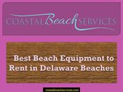 Best beach equipment to rent in Delaware beaches